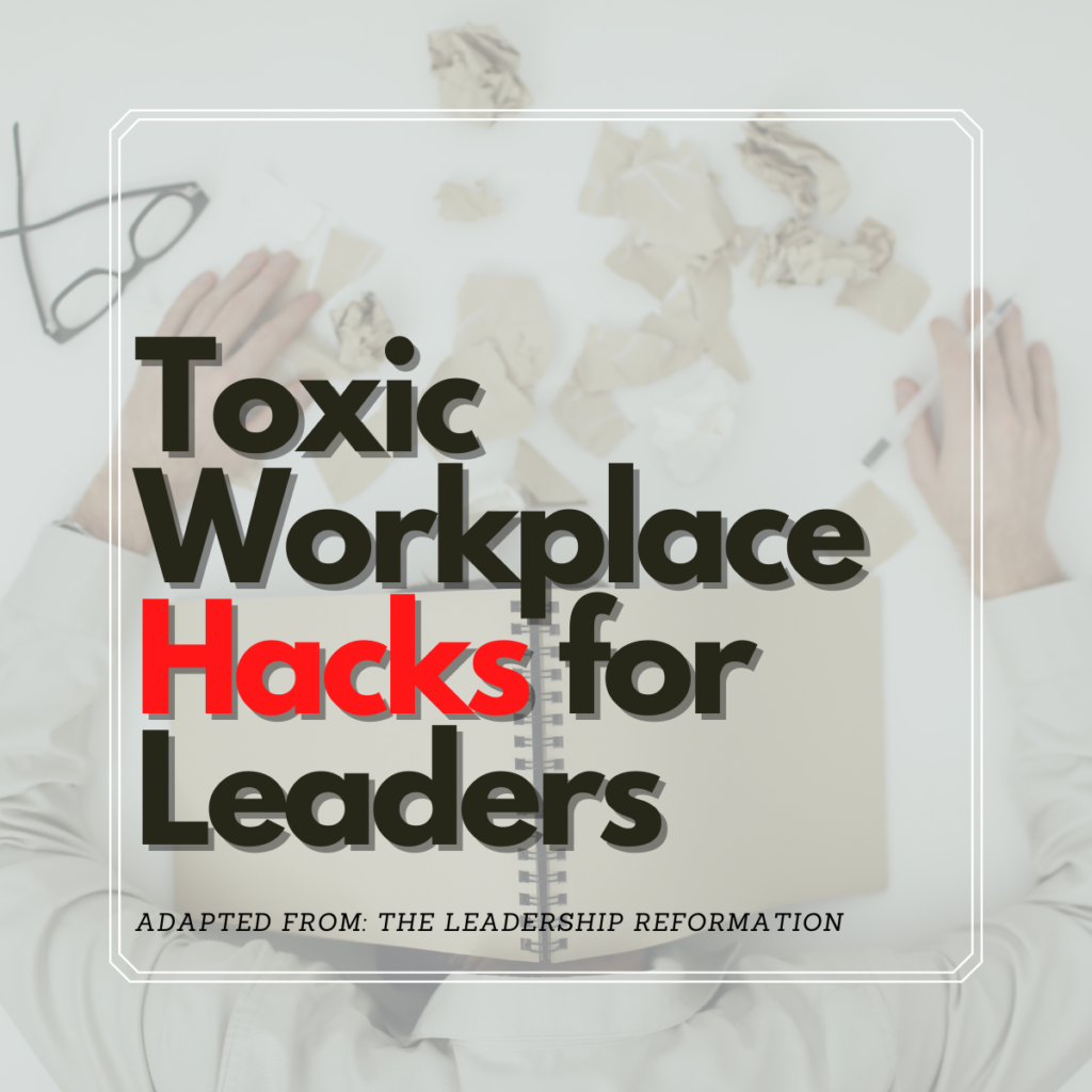 Toxic Workplace Survival Checklist Chalon Performance Consulting